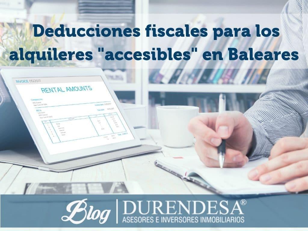 alquileres accesibles en Baleares- deducciones propietarios