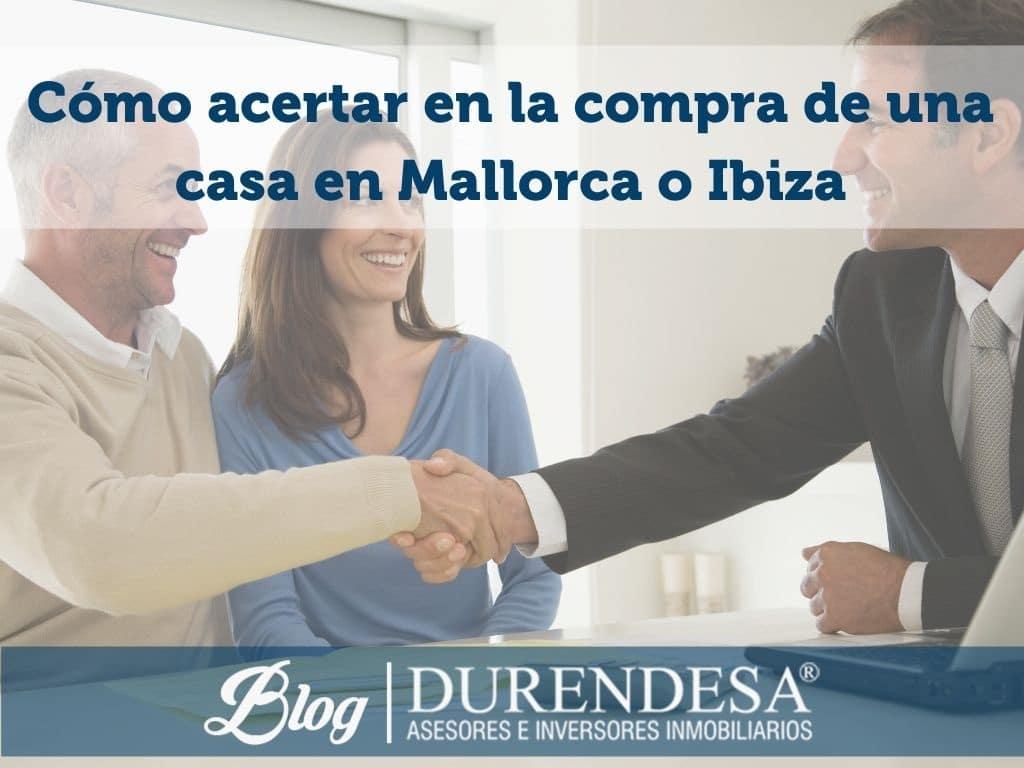 comprar tu vivienda en Mallorca sin equivocarte - tips Durendesa