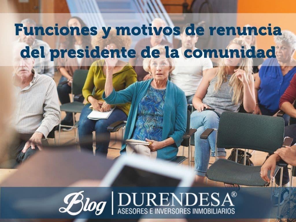 Presidente comunidad de vecinos- responsabilidad y renuncia